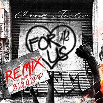 For Us (Remix)