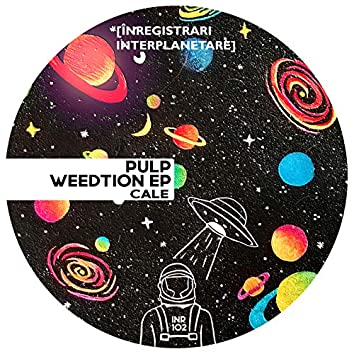 Pulp Weedtion EP