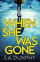 When She Was Gone (David Dunnigan)