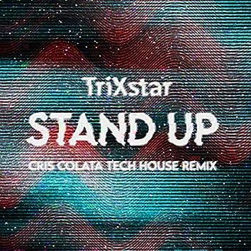Stand Up (Tech House Remix)