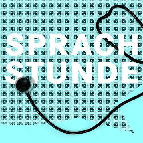 Sprachstunde Podcast By Ursula Ott Michael Guethlein cover art