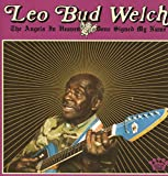 The Angels in Heaven Done Signed My Name - Leo Bud Welch