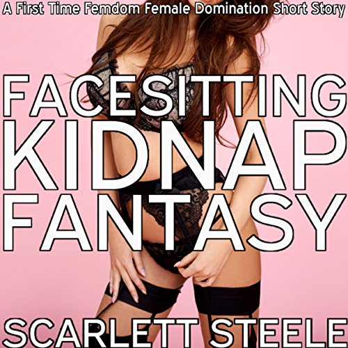Facesitting Kidnap Fantasy audiobook cover art