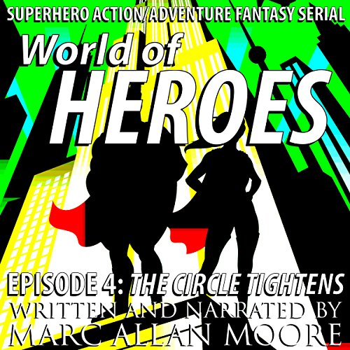 World of Heroes Episode 4 audiobook cover art
