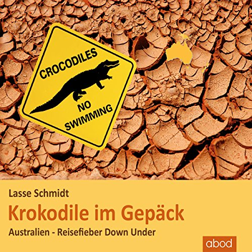 Krokodile im Gepäck Titelbild
