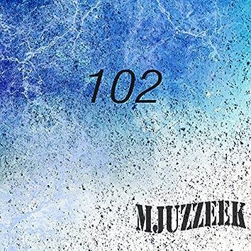 Mjuzzeek, Vol.102