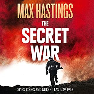 The Secret War: Spies, Codes and Guerrillas 1939 - 1945 cover art