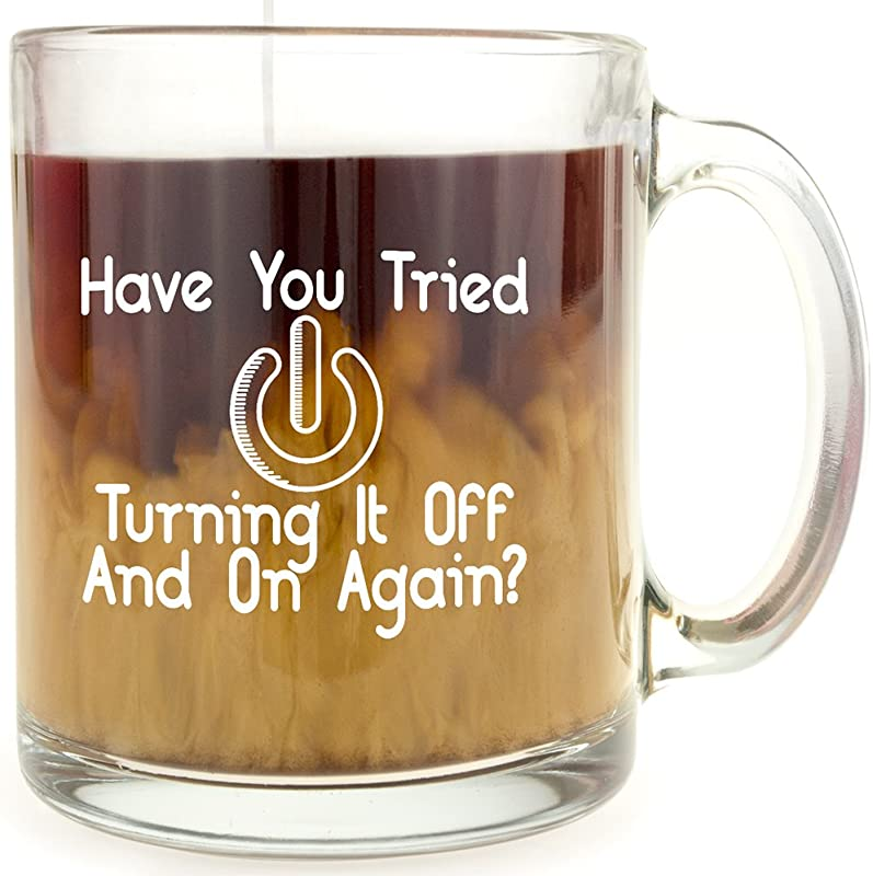 Have You Tried Turning It Off And On Again Glass Coffee Mug Makes A Great Gift For Fans Of The IT Crowd