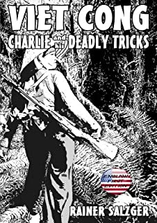 VIET CONG - Charlie and his deadly tricks