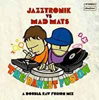 Rawest Fusion by Jazztronik (1997-10-25)
