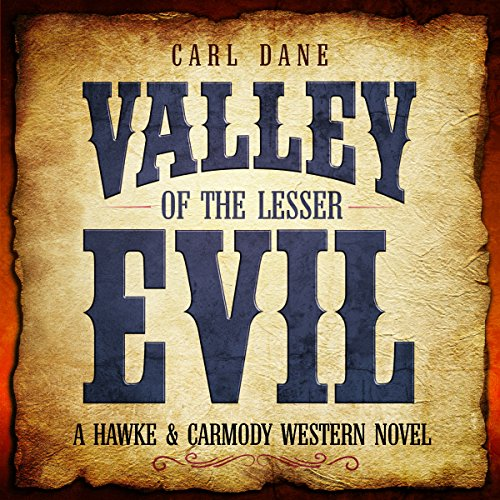 Valley of the Lesser Evil audiobook cover art