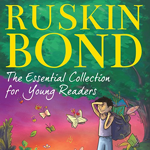 Ruskin Bond: The Essential Collection for Young Readers audiobook cover art