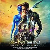 Der Soundtrack zu X-Men: Zukunft ist Vergangenheit bei Amazon