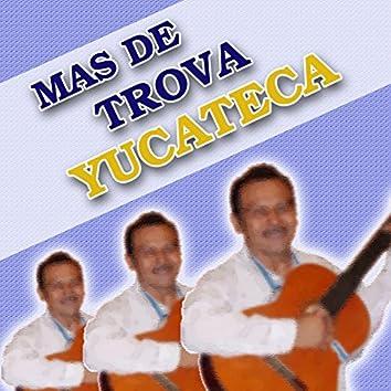 Mas de la Trova Yucateca