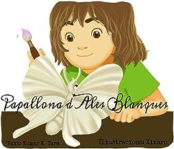 Papallona d'Ales Blanques (Catalan Edition)