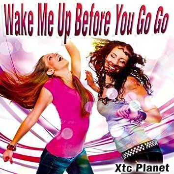 Wake Me up Before You Go Go - Single