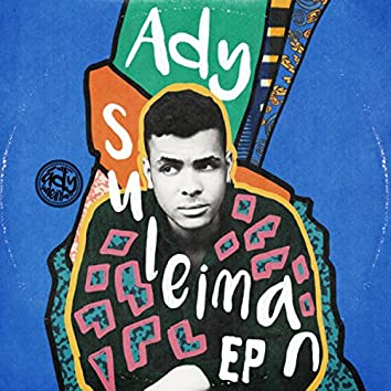 Ady Suleiman (EP)