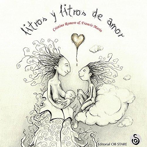 Litros Y Litros De Amor (Letritas de Amor)