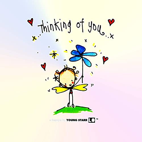 Thinking Of You By Young Starr Lo On Amazon Music Amazon Com