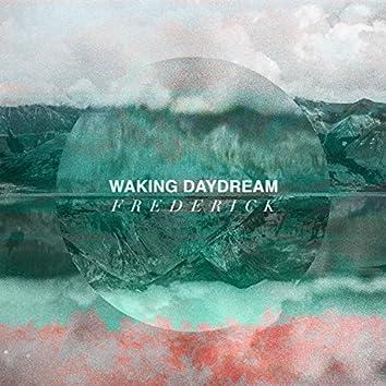 Waking Daydream
