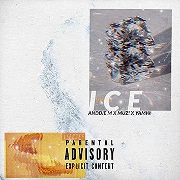 ICE (feat. Anddie M, Muz! & Yami)