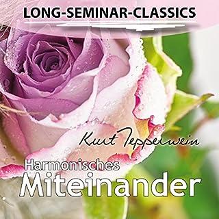 Harmonisches Miteinander (Long-Seminar-Classics) Titelbild