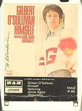 GILBERT O'SULLIVAN: Himself Ft. Alone Again (Naturally) 8 Track Tape