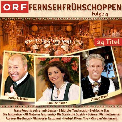 ORF Fernsehfrühschoppen - Folge 4 (Echte Traditionelle Volksmusik - Die CD zur TV-Sendung)