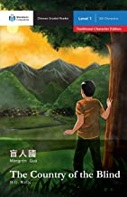 The Country of the Blind: Mandarin Companion Graded Readers Level 1, Traditional Character Edition (Chinese Edition)