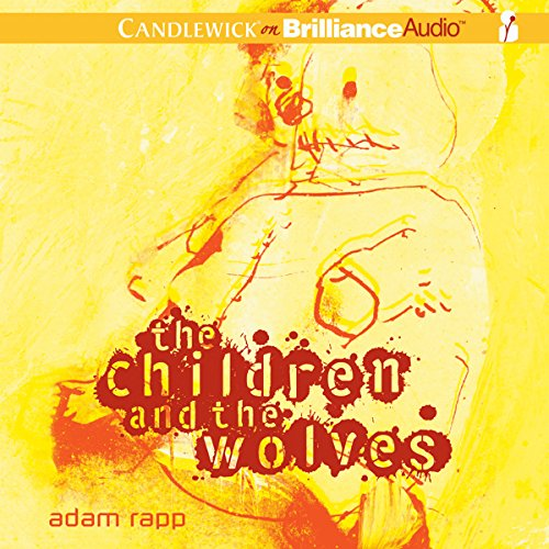 The Children and the Wolves audiobook cover art