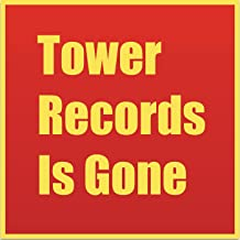 Tower Records Is Gone