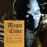 Magic Time: Audio Play (Magic Time Series, Book 1)