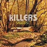 Songtexte von The Killers - Sawdust