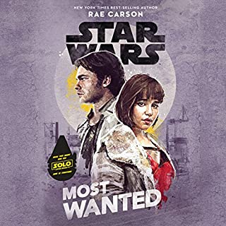 Star Wars: Most Wanted                   By:                                                                                                                                 Rae Carson                               Narrated by:                                                                                                                                 Saskia Maarleveld                      Length: 7 hrs and 55 mins     1,038 ratings     Overall 4.4