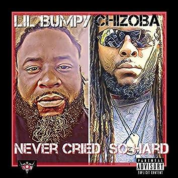 Never Cried So Hard (feat. Chizoba)