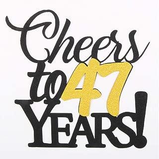 LVEUD Happy Birthday Cake Topper Black Font Golden Numbers Cheers to 47 Years Happy Birthday Cake Topper -Wedding,Anniversary,Birthday Party Decorations (47th)