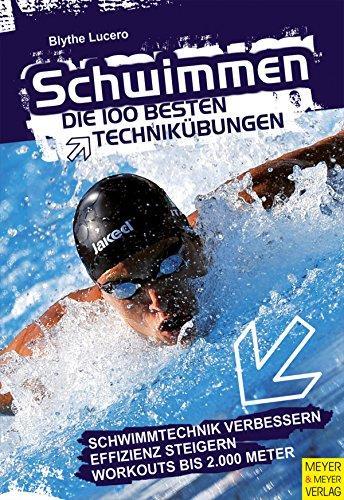 Schwimmen: Die 100 besten Techni...