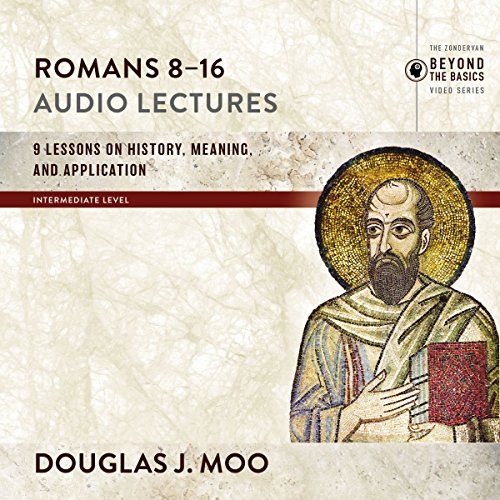 Romans 8-16: Audio Lectures audiobook cover art