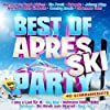 Best of Aprés Ski Party - 40 Stimmungshits
