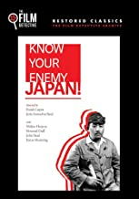 Know Your Enemy - Japan The Film Detective Restored Version