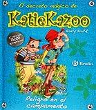 Peligro en el campamento (Castellano - A Partir De 8 Años - Personajes - Katie Kazoo)