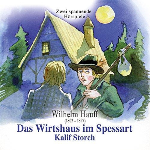 Das Wirtshaus im Spessart / Kalif Storch Titelbild