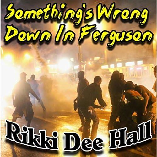 Rikki Dee Hall