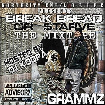 Break Bread or $tarve