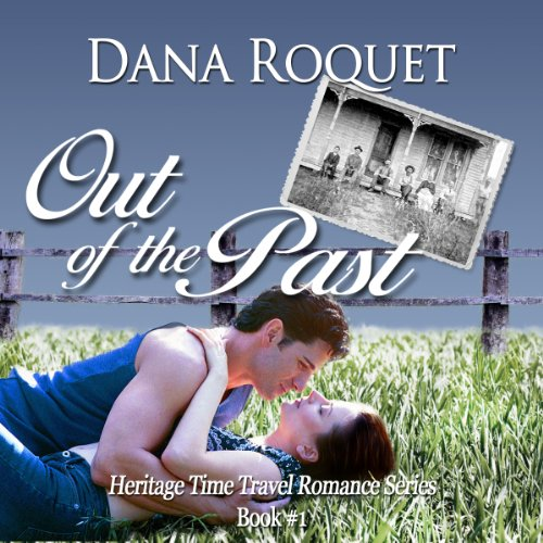 Out of the Past Audiobook By Dana Roquet cover art