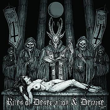 Rites of Desecration & Demise