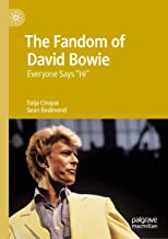 The Fandom of David Bowie: Everyone Says