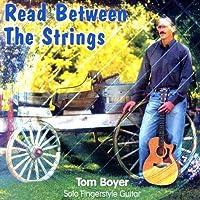 Read Between the Strings by Tom Boyer (2003-12-16)