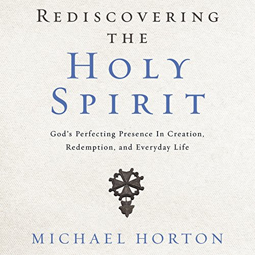 Rediscovering the Holy Spirit audiobook cover art