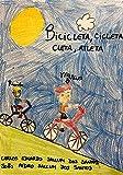 Bicicleta, cicleta, cleta, atleta (Portuguese Edition)